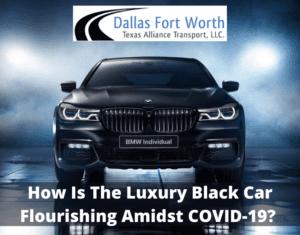 How Is The Luxury Black Car Flourishing Amidst COVID 19